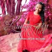 A Espera de um Milagre von Lauryn Hill