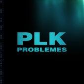 Problèmes de PLK