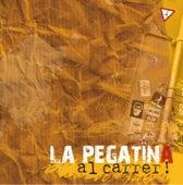 Al Carrer! de La Pegatina