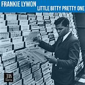 Little Bitty Pretty One (1960) de Frankie Lymon and the Teenagers