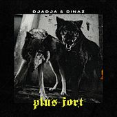 Plus fort de Djadja & Dinaz