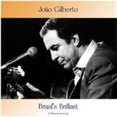 Brazil's Brilliant (Remastered 2019) von João Gilberto