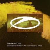 Cosmo (Davey Asprey Remix) / Venture (Nifra Remix) von Super8 & Tab