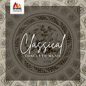 Classical Concerto Music by Various Artists