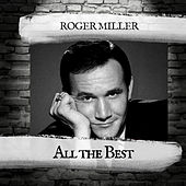 All the Best von Roger Miller