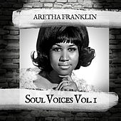 Soul Voices Vol. 1 by Aretha Franklin