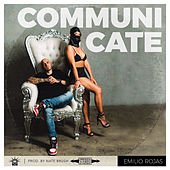 Communicate de Emilio Rojas