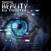 Twisted Reality by Dj tomsten