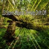 23 Storm Sounds to Help Drift Off de Thunderstorm Sleep
