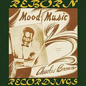 Mood Music (HD Remastered) von Charles Brown