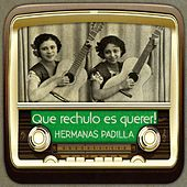 Que rechulo es querer! by Various Artists