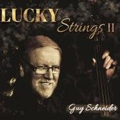 Lucky Strings II by Guy Schneider