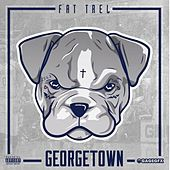 Georgetown by Fat Trel