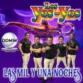 Las Mil y una Noches de Los Yes Yes