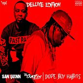Dope Boy Habits (Deluxe Edition) by San Quinn