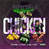 Chicken (feat. Lil Blood, Lil Rue & A-One) by Real One