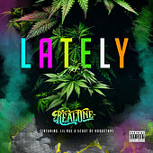 Lately (feat. Lil Rue & Scoot) von Real One