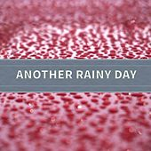 Another Rainy Day de Rain Sounds (2)