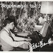 Beginnings, Vol. 2 by Glenn Gould
