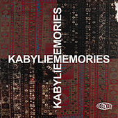 Kabylie Memories, Vol. 1 by Various Artists