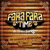 Del Recuerdo y de las Caras, Vol. 1 by Fara Fara Time De Carlos Leal