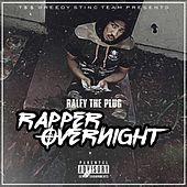Rapper Over Night by Ralfy the Plug