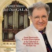Frederick Hohman's Great Organ Gala by Frederick Hohman