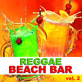 Reggae Beach Bar vol. 2 de Various Artists