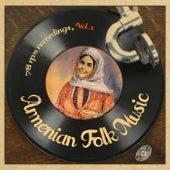 Armenian Folk Music 78 RPM Recordings, Vol.1 by Various Artists