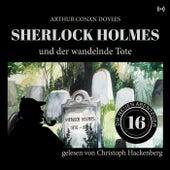 Sherlock Holmes und der wandelnde Tote von Sherlock Holmes