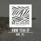 Aww Yeah EP by Hood