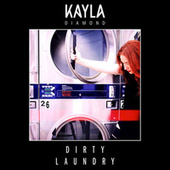 Dirty Laundry van Kayla Diamond