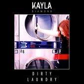 Dirty Laundry by Kayla Diamond
