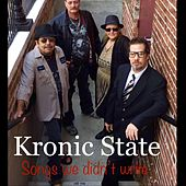 Songs We Didn't Write de Kronic State