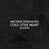 Cold Little Heart (Acoustic) by Michael Kiwanuka