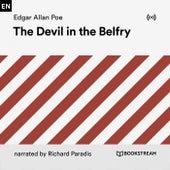 The Devil in the Belfry von Edgar Allan Poe