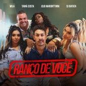 Ranço De Você by Mila
