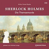 Sherlock Holmes: Die Themsemorde von Sherlock Holmes