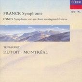 Franck: Symphony in D minor/D'Indy: Symphonie sur un chant montagnard (