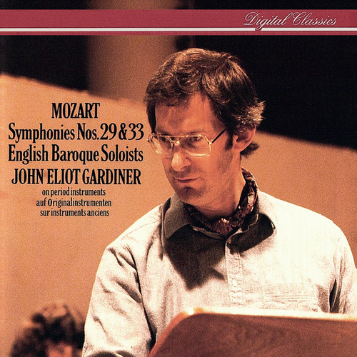 Mozart: Symphonies Nos. 29 & 33 by English Baroque Soloists