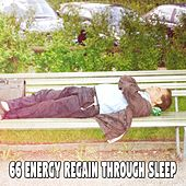 66 Energy Regain Through Sleep by S.P.A
