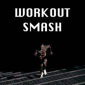 Workout Smash van Various Artists