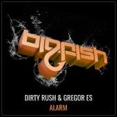 Alarm von Dirty Rush