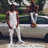 Chillin Like A Villain by Shaquees