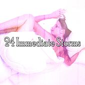 24 Immediate Storms by Rain Sounds and White Noise