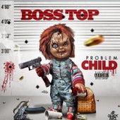 Problem Child de Boss Top