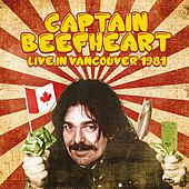 Live in Vancouver 1981 di Captain Beefheart