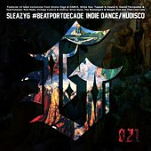 Sleazy G #beatportdecade Indie Dance / Nu Disco de Various Artists
