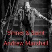 Sinner & Saint by Andrew Marshall