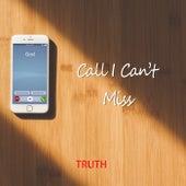 Call I Can't Miss de TRUTH